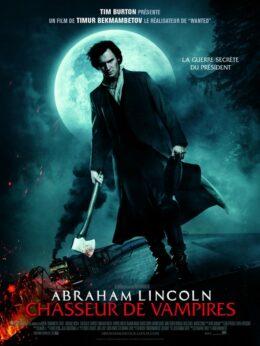 """""""Abraham Lincoln chasseur de vampires"""" de Timur Bekmanbetov"""